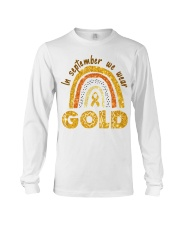 Childhood Cancer In September We wear gold shirt Long Sleeve Tee thumbnail