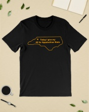 Today I Give My All For Appalachian State Shirt Classic T-Shirt lifestyle-mens-crewneck-front-19