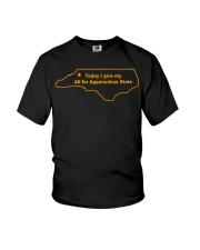 Today I Give My All For Appalachian State Shirt Youth T-Shirt thumbnail