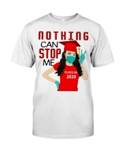 Nothing can stop me class of 2020 red shirt Classic T-Shirt front
