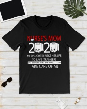 Nurse's Mom 2020 my daughter risks her life take  Classic T-Shirt lifestyle-mens-crewneck-front-17