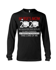 Nurse's Mom 2020 my daughter risks her life take  Long Sleeve Tee thumbnail