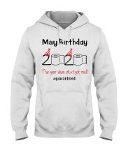 May Birthday 2020 the year when shit got real  Hooded Sweatshirt thumbnail