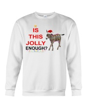 Is this Jolly enough donkey Christmas shirt Crewneck Sweatshirt thumbnail