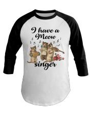 I have a meow singer shirt Baseball Tee thumbnail
