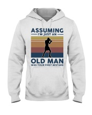 Boxing Assuming Im Just An Old Man Was Your  Hooded Sweatshirt thumbnail