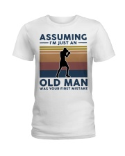 Boxing Assuming Im Just An Old Man Was Your  Ladies T-Shirt thumbnail
