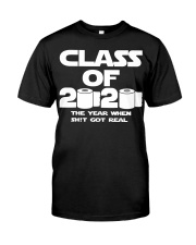 Senior Class of 2020 Toilet Paper The year when  Classic T-Shirt front