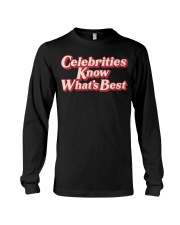 Celebrities Know what's best shirt Long Sleeve Tee thumbnail