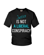 Justice is not a Liberal Conspiracy shirt Youth T-Shirt thumbnail