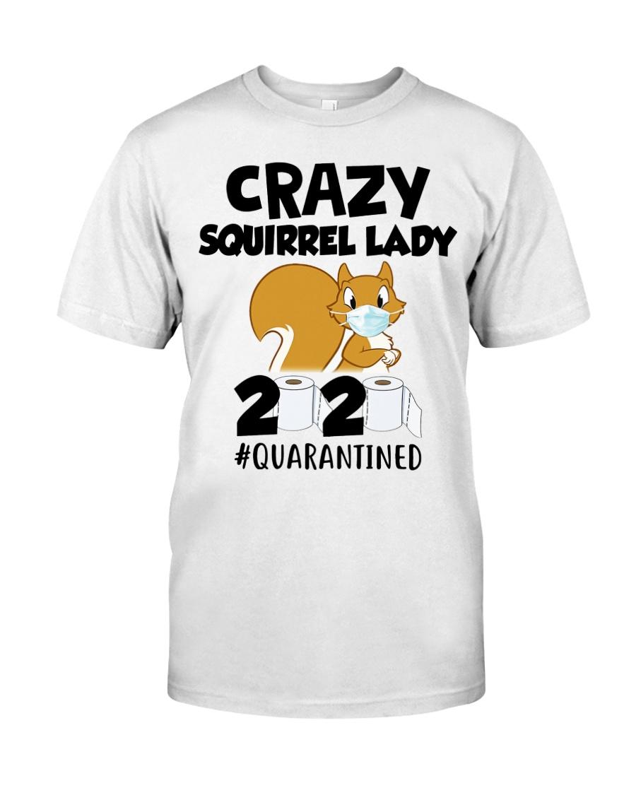 Crazy Squirrel lady 2020 quarantined T-shirt Classic T-Shirt