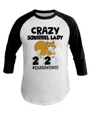 Crazy Squirrel lady 2020 quarantined T-shirt Baseball Tee thumbnail