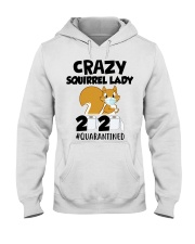 Crazy Squirrel lady 2020 quarantined T-shirt Hooded Sweatshirt thumbnail