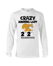 Crazy Squirrel lady 2020 quarantined T-shirt Long Sleeve Tee thumbnail