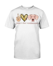 Peace Love Weimaraner shirt Classic T-Shirt front