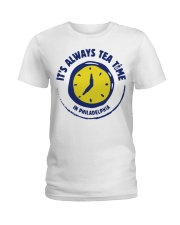 It's always tea time In Philadelphia shirt Ladies T-Shirt thumbnail