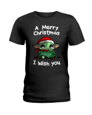 Baby Yoda A Merry Christmas I wish you shirt Ladies T-Shirt thumbnail