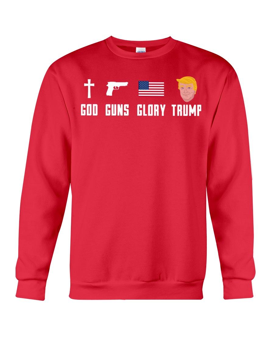 God Guns Glory Trump shirt Crewneck Sweatshirt