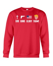 God Guns Glory Trump shirt Crewneck Sweatshirt front