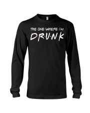 The one where I'm Drunk St Patrick's Day shirt Long Sleeve Tee thumbnail