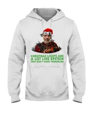 Christmas lights are a lot like Epstein shirt Hooded Sweatshirt front