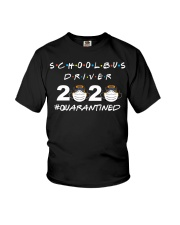 School Bus Driver 2020 Quarantined T-shirt Youth T-Shirt tile