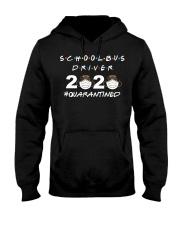 School Bus Driver 2020 Quarantined T-shirt Hooded Sweatshirt thumbnail