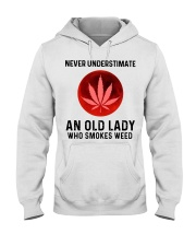 Never underestimate an old lady who smokes weed Hooded Sweatshirt thumbnail