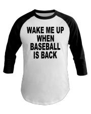 Wake me up when baseball is back T-shirt Baseball Tee thumbnail