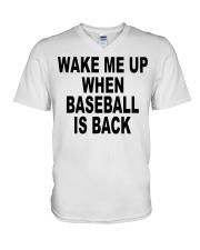 Wake me up when baseball is back T-shirt V-Neck T-Shirt thumbnail