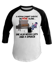 woman wine alone she also needs a smoker and cats Baseball Tee thumbnail