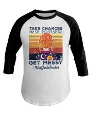 Take Chances make mistakes Baseball Tee thumbnail