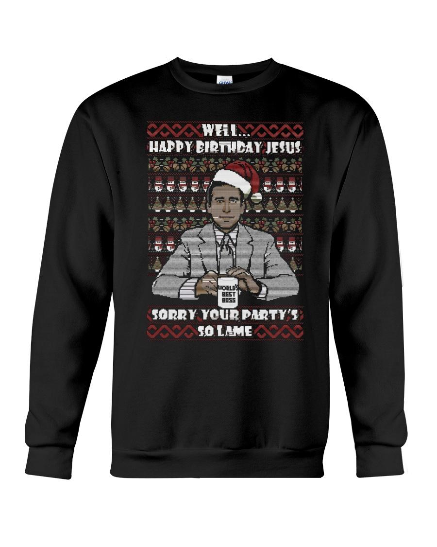 Michael Scott Well Happy Birthday Jesus Christmas Crewneck Sweatshirt