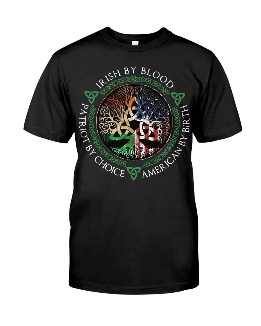Irish by blood patriot by choice American Tree  Classic T-Shirt