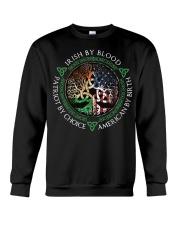 Irish by blood patriot by choice American Tree  Crewneck Sweatshirt thumbnail
