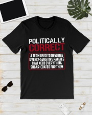 Politically Correct a term used to describe- Classic T-Shirt lifestyle-mens-crewneck-front-17