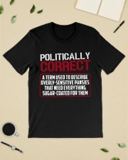 Politically Correct a term used to describe- Classic T-Shirt lifestyle-mens-crewneck-front-19