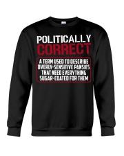 Politically Correct a term used to describe- Crewneck Sweatshirt thumbnail