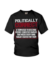 Politically Correct a term used to describe- Youth T-Shirt thumbnail