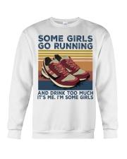 Running Some Girls Go Running SHIRT Crewneck Sweatshirt thumbnail