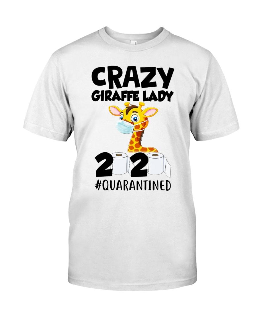Crazy Giraffe lady 2020 quarantined shirt Classic T-Shirt