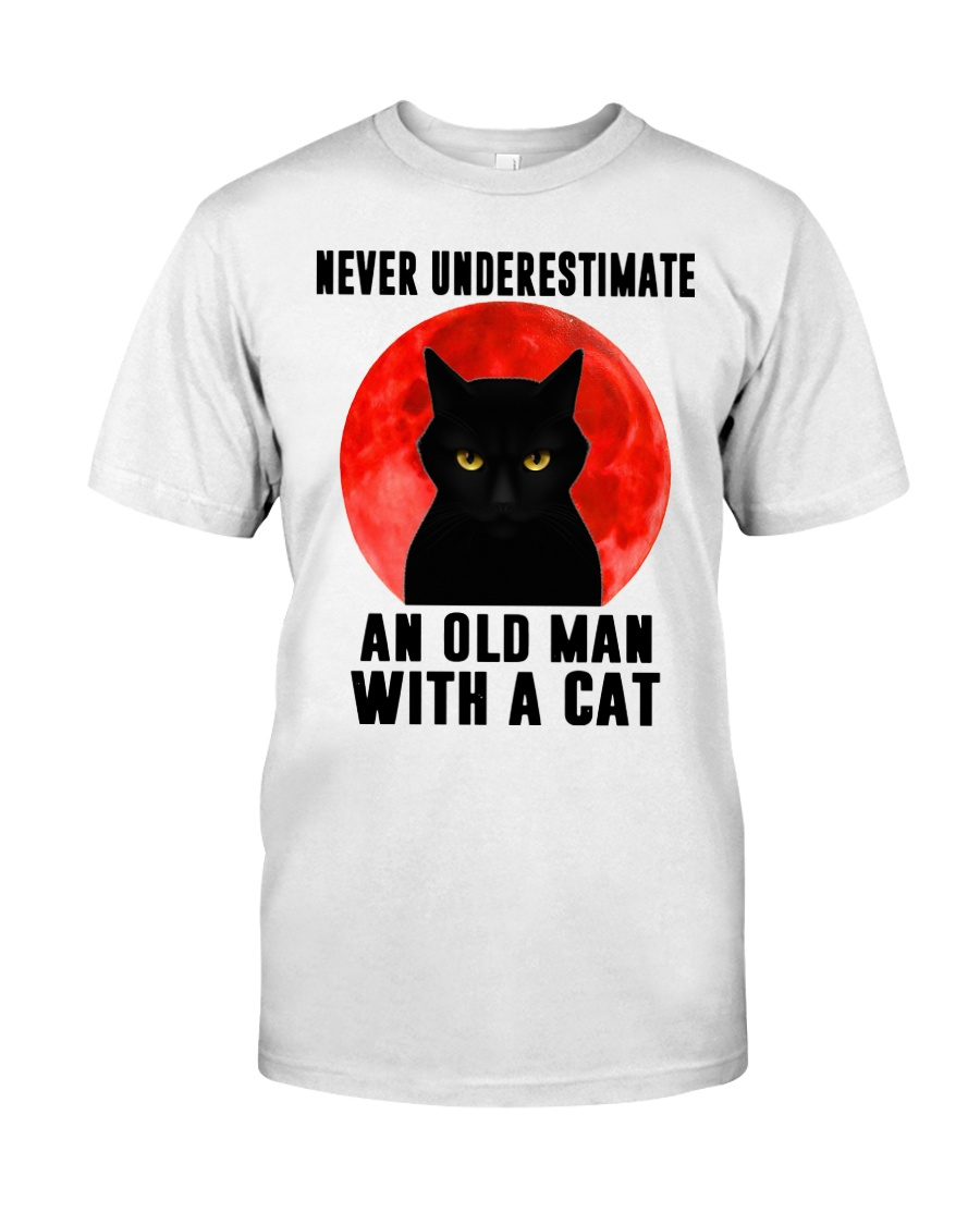 Never underestimate and old man with a cat shirt Classic T-Shirt
