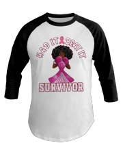 Black girl Strong Had it beat it survivor shirt Baseball Tee thumbnail