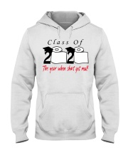 Class of 2020 the year when shit got real T-Shirt Hooded Sweatshirt thumbnail