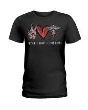 Peace love save lives nurse shirt Ladies T-Shirt tile