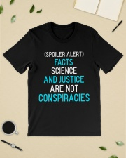 Spoiler alert facts science and justice are not  Classic T-Shirt lifestyle-mens-crewneck-front-19