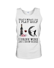 That's what I do I play golf I drink wine and I  Unisex Tank thumbnail