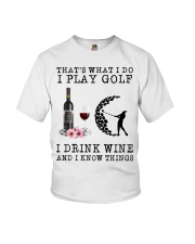 That's what I do I play golf I drink wine and I  Youth T-Shirt thumbnail