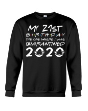 My 21st birthday the one where I was quarantined Crewneck Sweatshirt tile