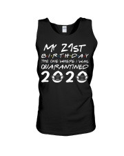 My 21st birthday the one where I was quarantined Unisex Tank tile